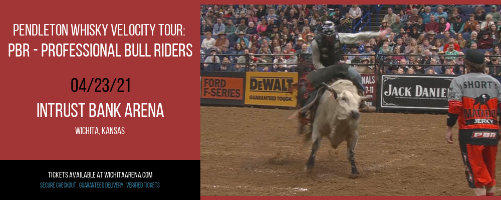Pendleton Whisky Velocity Tour: PBR - Professional Bull Riders at INTRUST Bank Arena